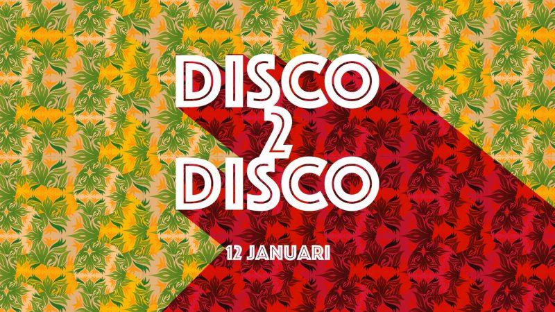 Disco 2 Disco Annabel Rotterdam