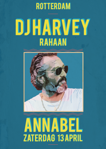 DJ Harvey in Annabel Rotterdam