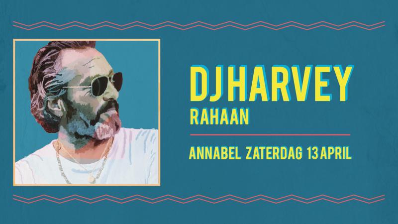 DJ Harvey Annabel Rotterdam